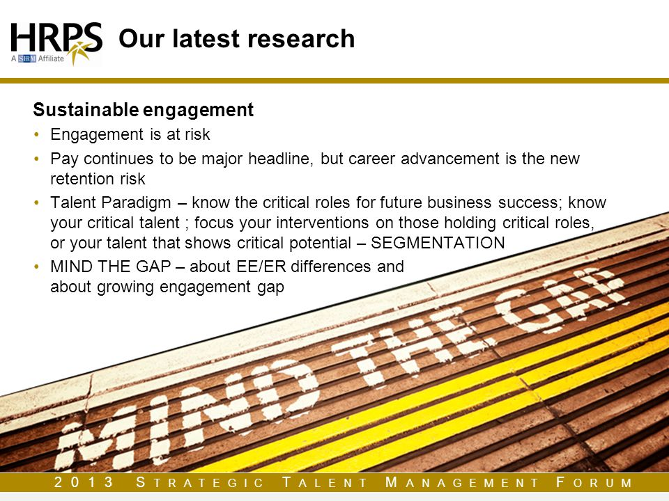 Our latest research Sustainable engagement Engagement is at risk