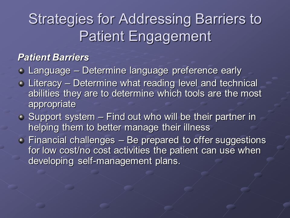 Strategies for Addressing Barriers to Patient Engagement