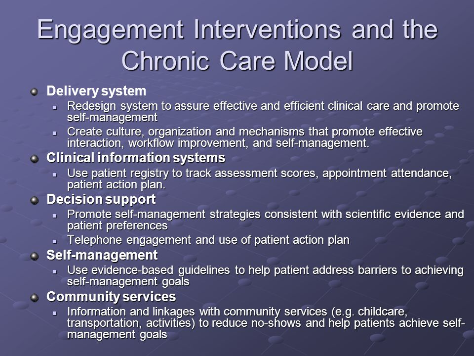 Engagement Interventions and the Chronic Care Model