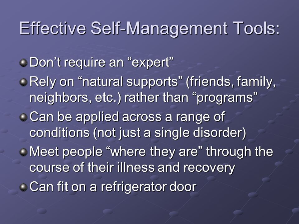 Effective Self-Management Tools: