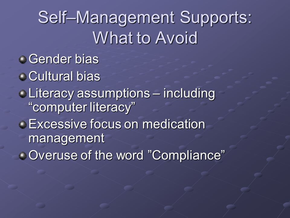 Self–Management Supports: What to Avoid