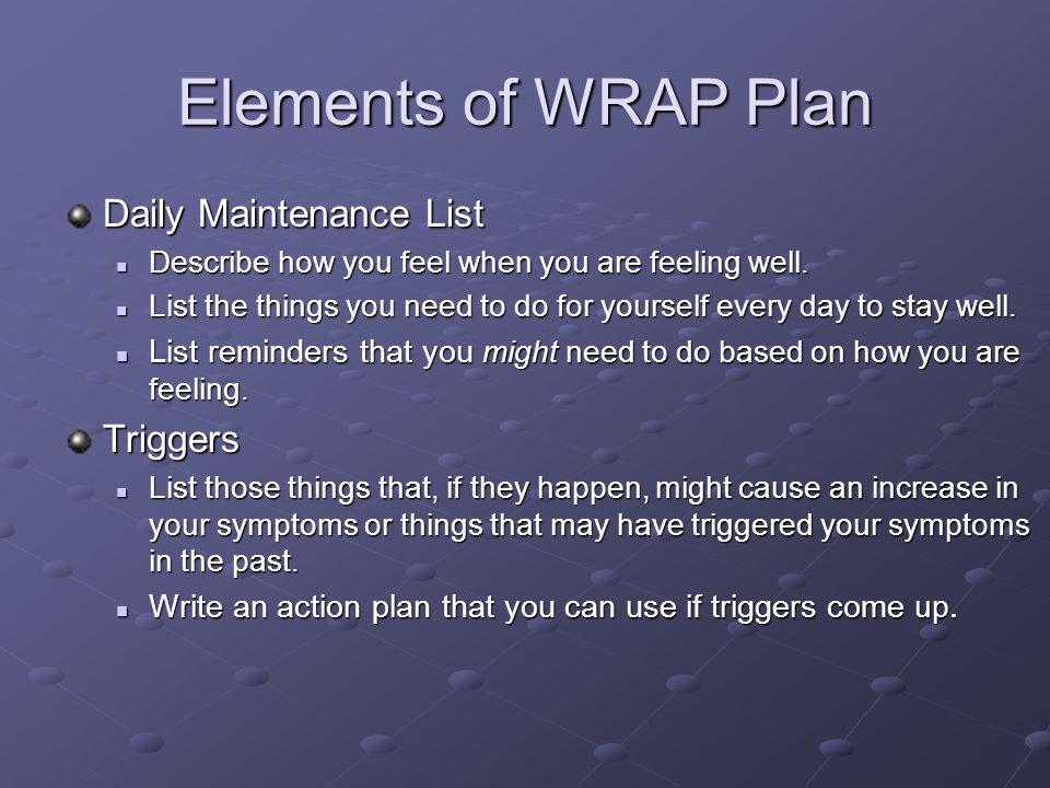 Elements of WRAP Plan Daily Maintenance List Triggers