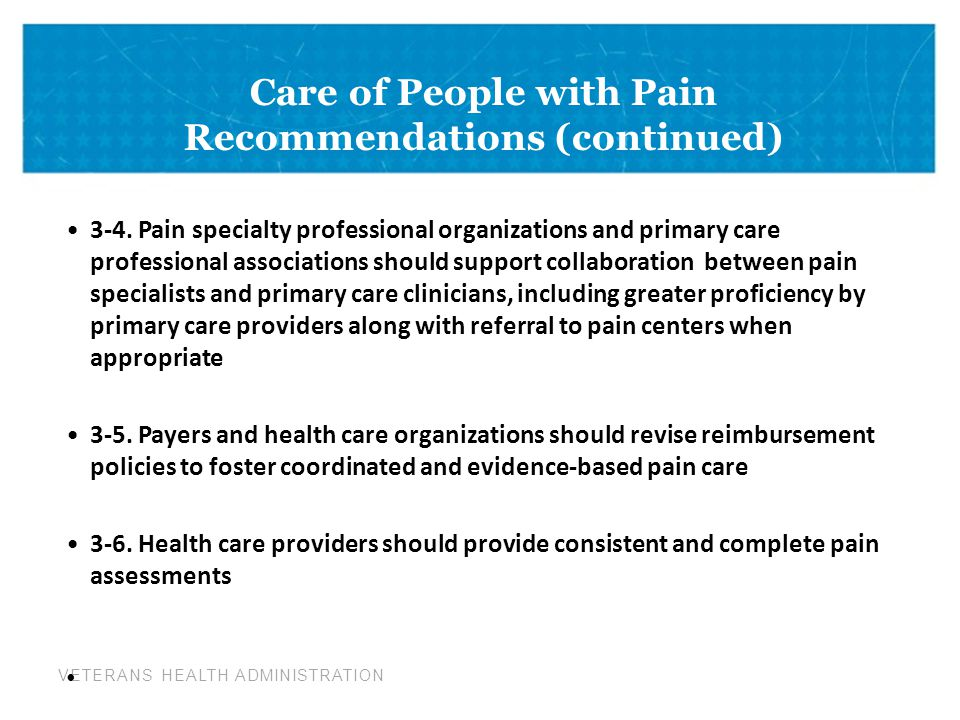 Care of People with Pain Recommendations (continued)