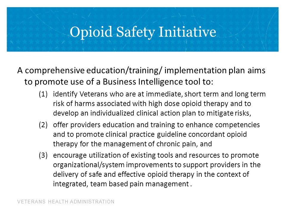 Opioid Safety Initiative