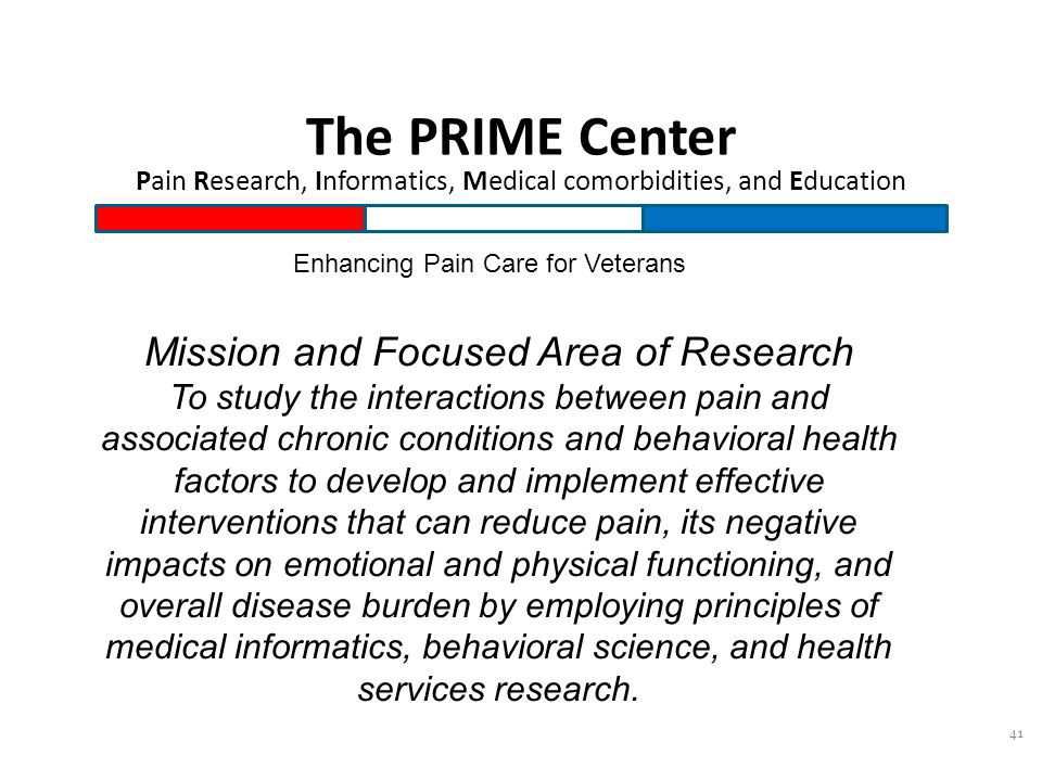 The PRIME Center Pain Research, Informatics, Medical comorbidities, and Education