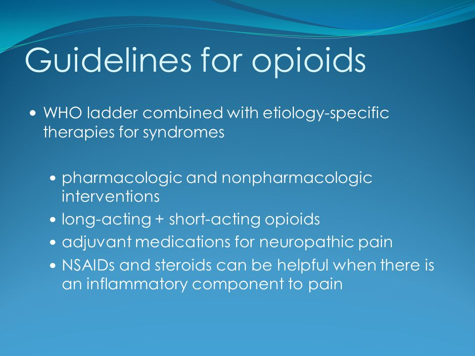 Guidelines for opioids