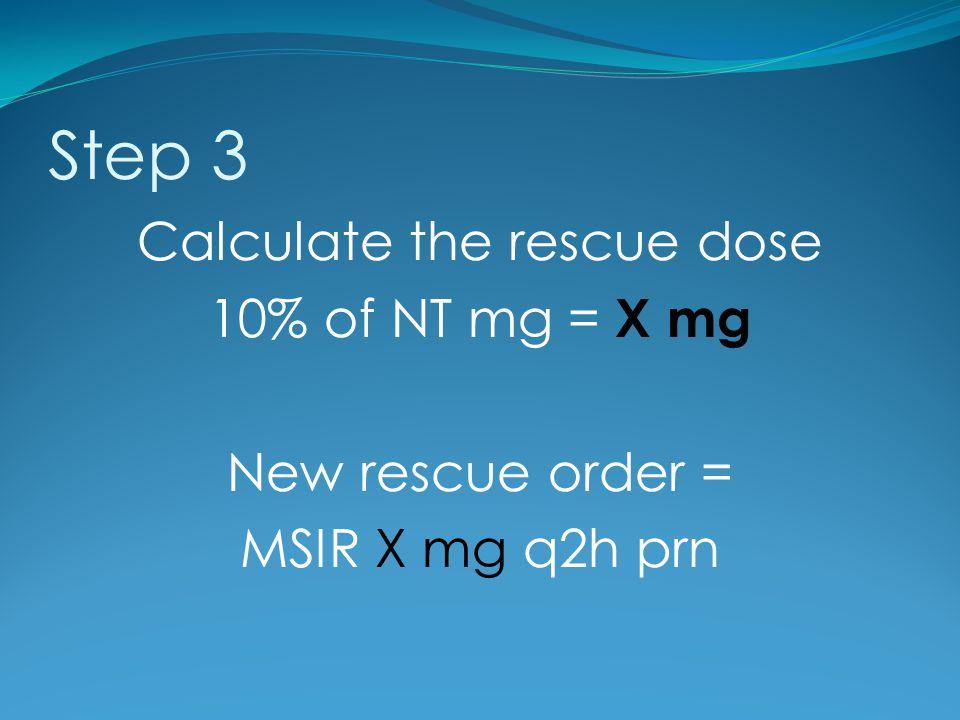 Calculate the rescue dose