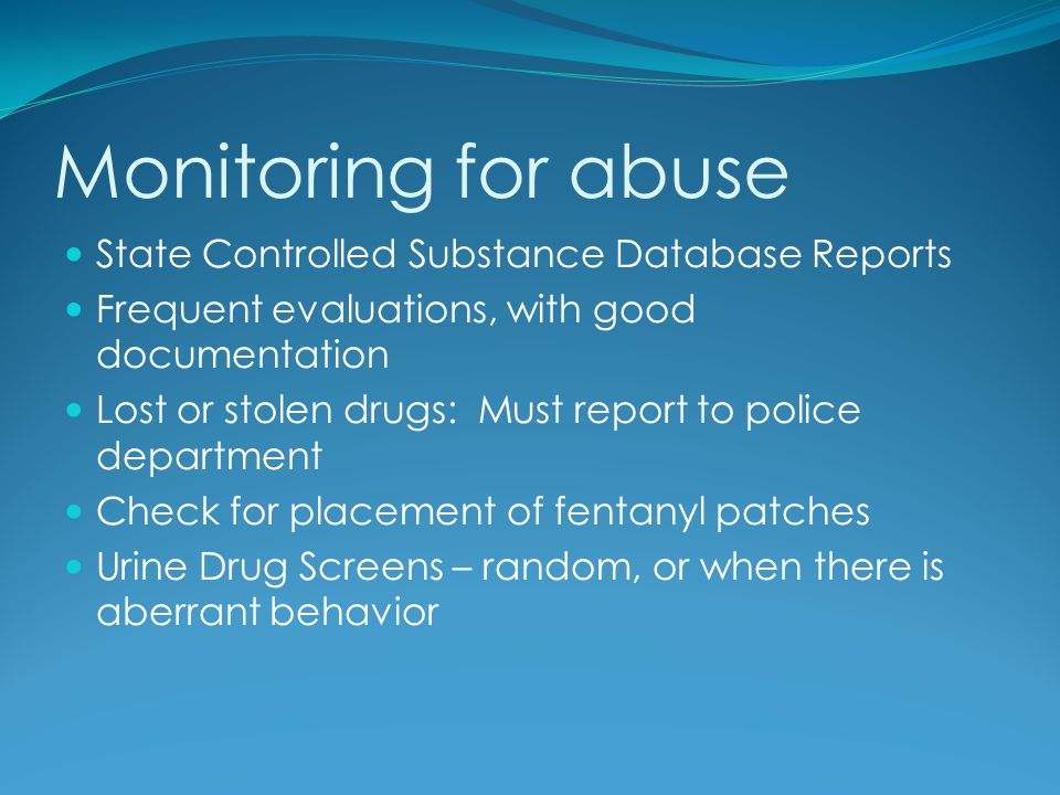 Monitoring for abuse State Controlled Substance Database Reports
