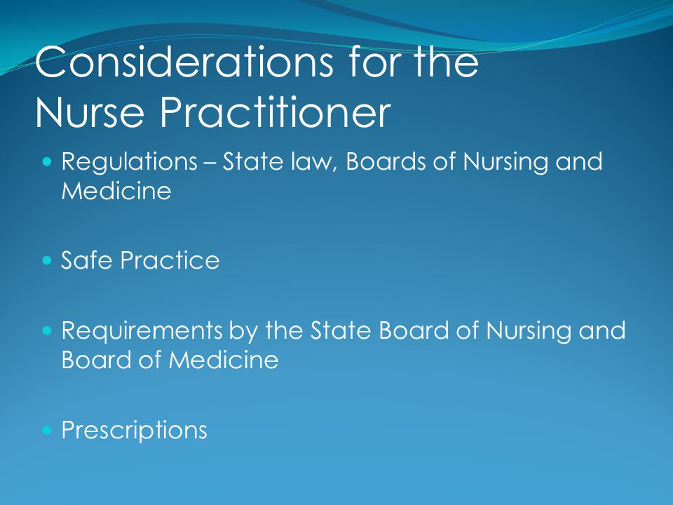 Considerations for the Nurse Practitioner