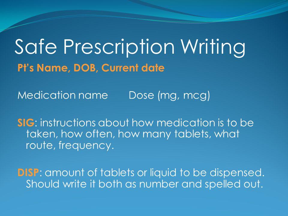 Safe Prescription Writing