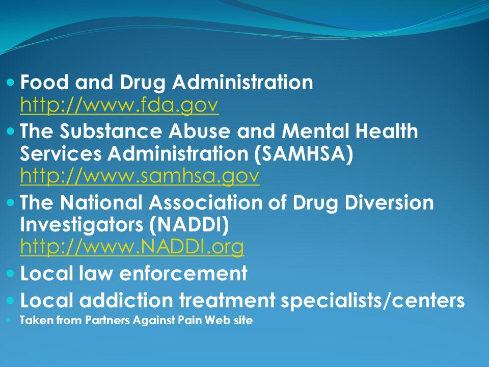 Food and Drug Administration http://www.fda.gov