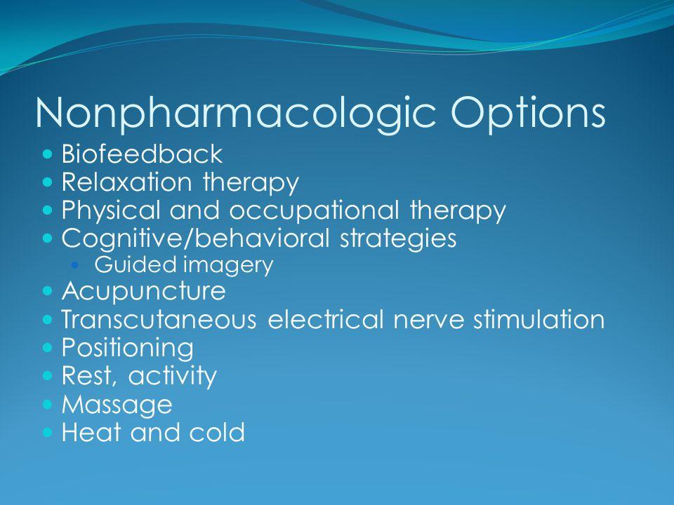 Nonpharmacologic Options