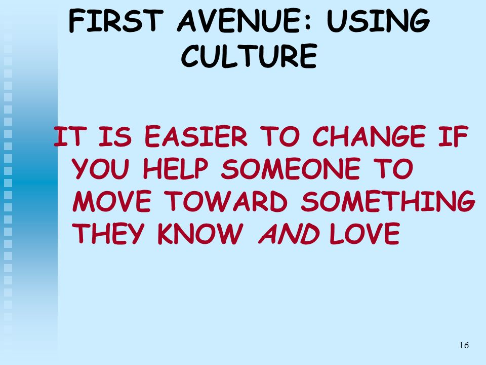 FIRST AVENUE: USING CULTURE
