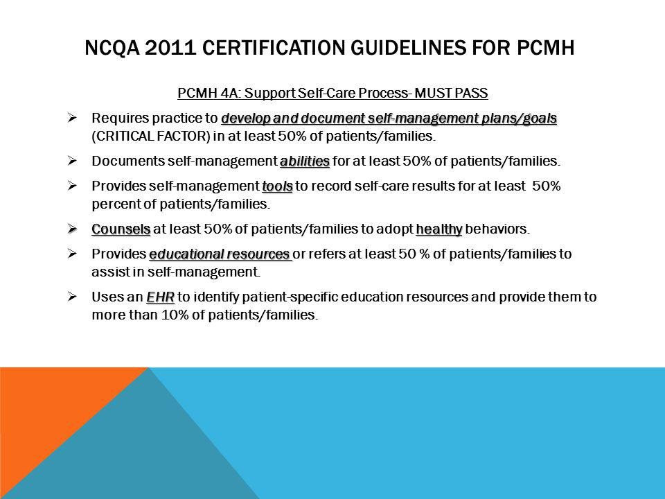 NCQA 2011 Certification Guidelines for PCMH