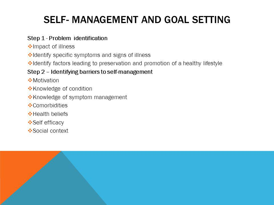 self- Management and goal setting