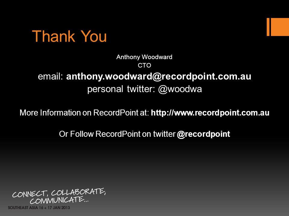 Thank You email: anthony.woodward@recordpoint.com.au