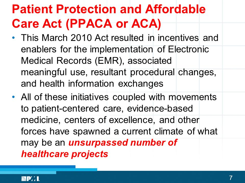 Patient Protection and Affordable Care Act (PPACA or ACA)
