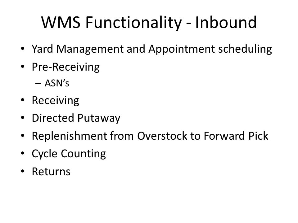 WMS Functionality - Inbound