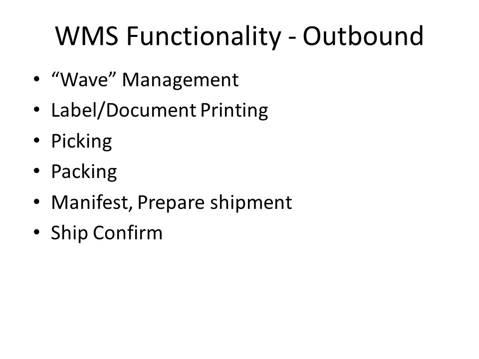WMS Functionality - Outbound