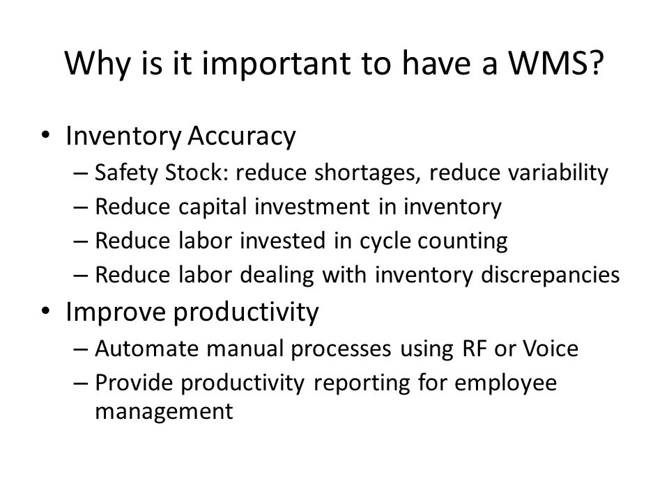 Why is it important to have a WMS