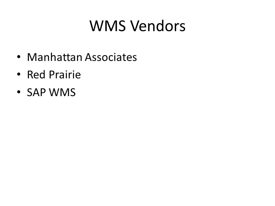 WMS Vendors Manhattan Associates Red Prairie SAP WMS