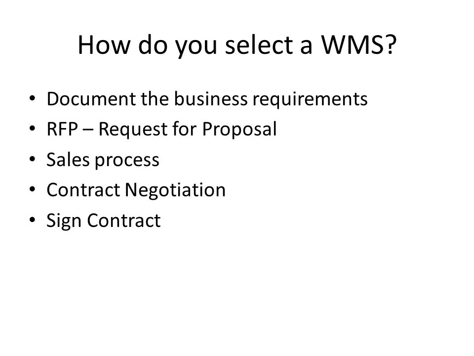 How do you select a WMS Document the business requirements