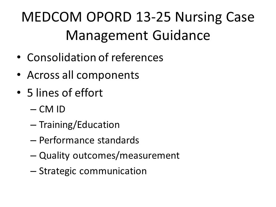 MEDCOM OPORD 13-25 Nursing Case Management Guidance