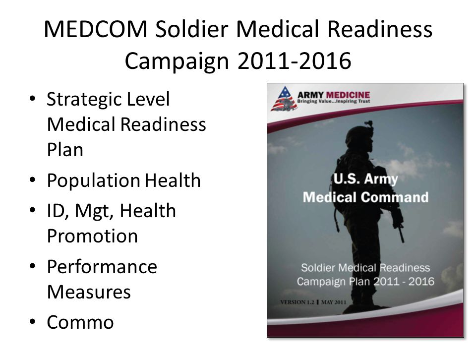 MEDCOM Soldier Medical Readiness Campaign 2011-2016
