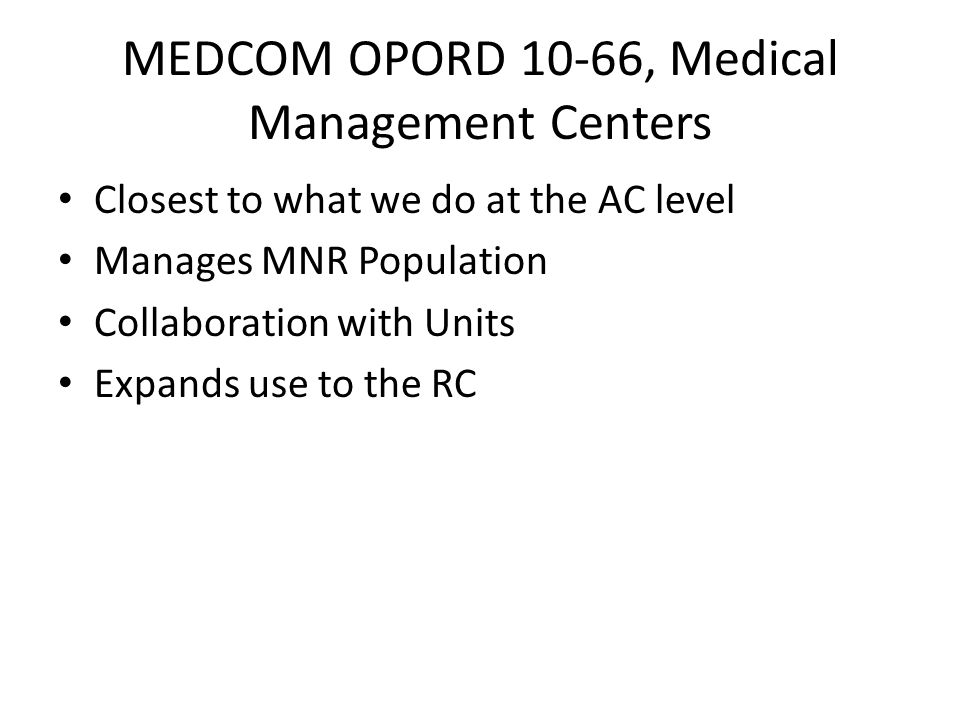 MEDCOM OPORD 10-66, Medical Management Centers