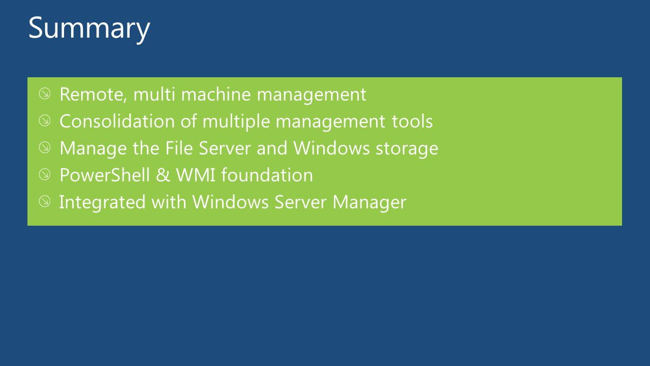 Summary Remote, multi machine management