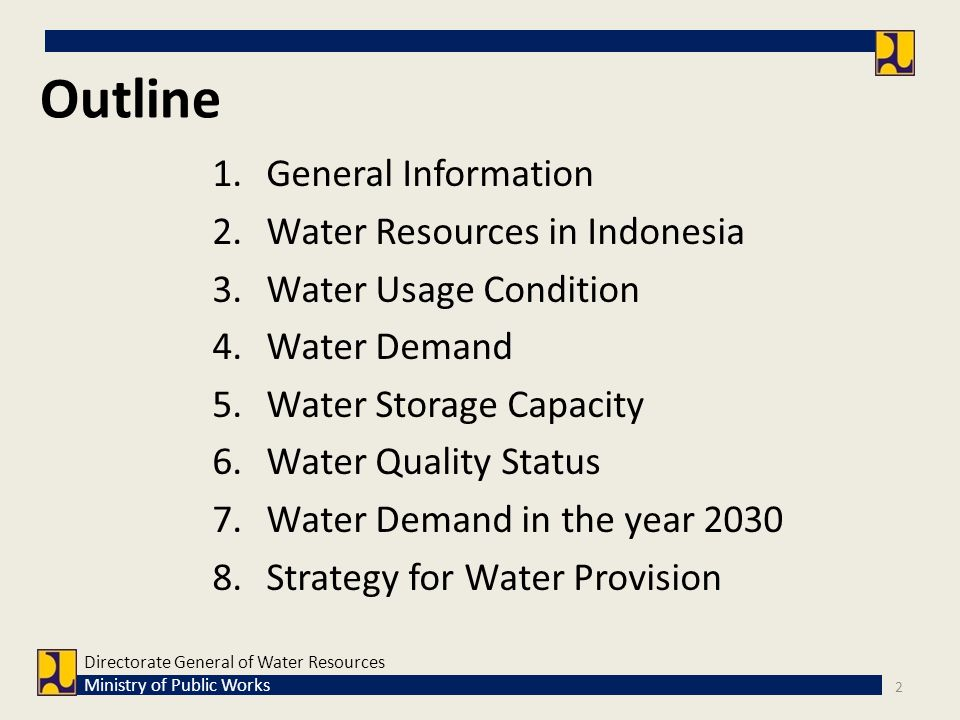 Outline General Information Water Resources in Indonesia