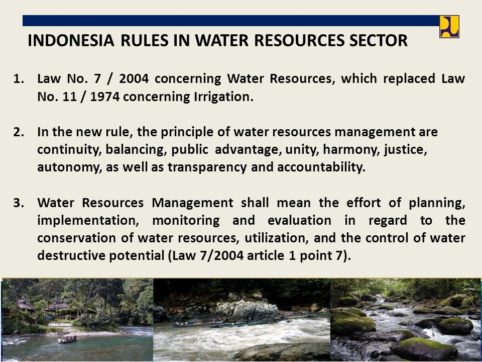 INDONESIA RULES IN WATER RESOURCES SECTOR