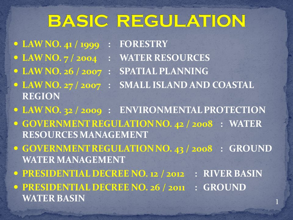 BASIC REGULATION LAW NO. 41 / 1999 : FORESTRY