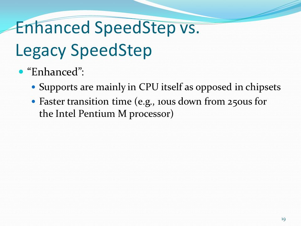 Enhanced SpeedStep vs. Legacy SpeedStep