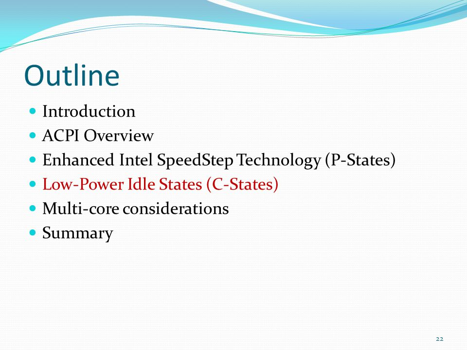 Outline Introduction ACPI Overview