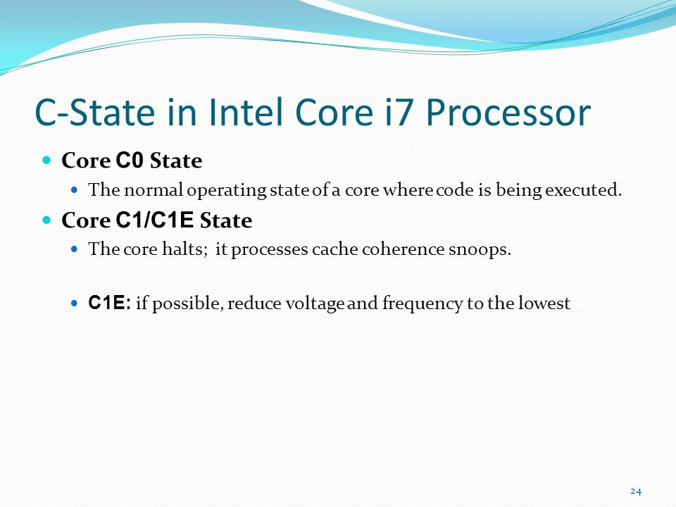 C-State in Intel Core i7 Processor
