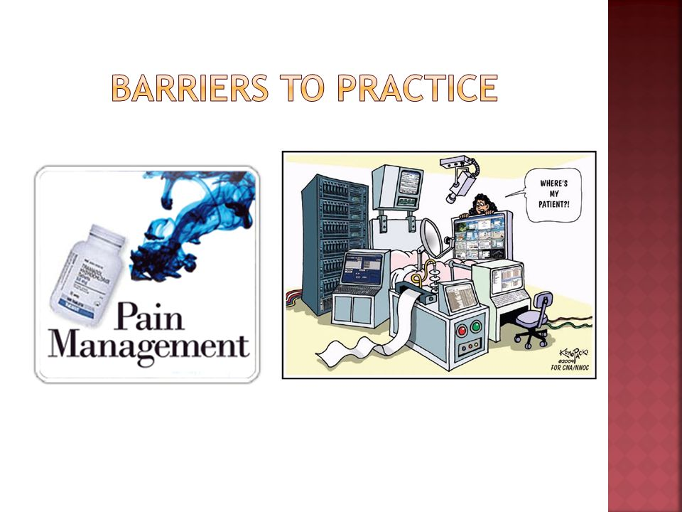 Barriers to Practice
