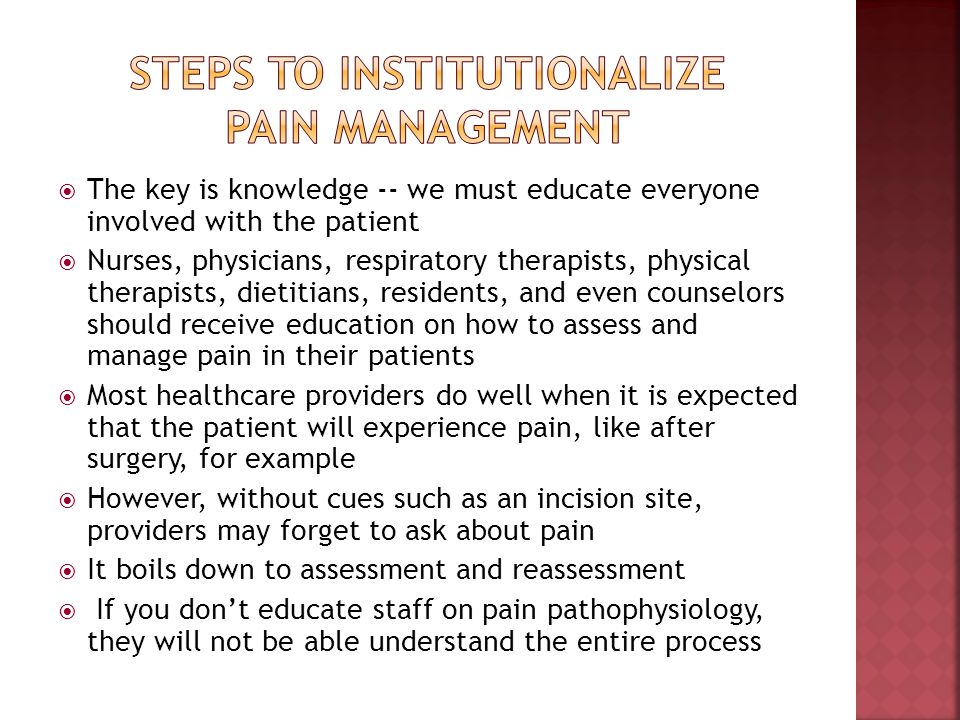 Steps to institutionalize pain management