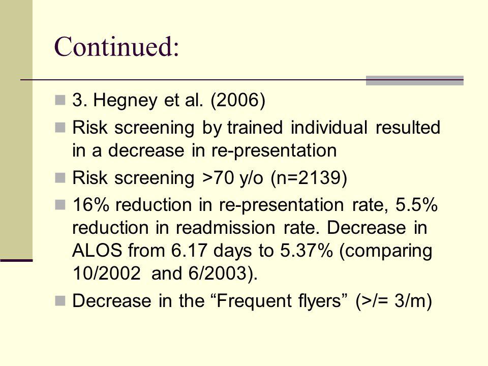 Continued: 3. Hegney et al. (2006)