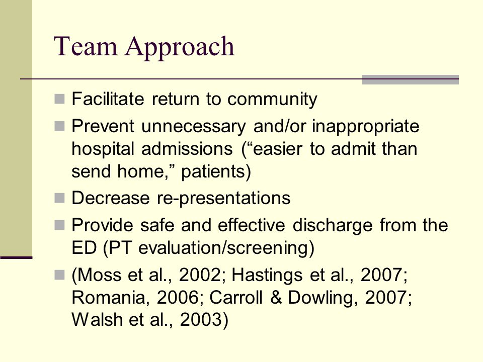 Team Approach Facilitate return to community