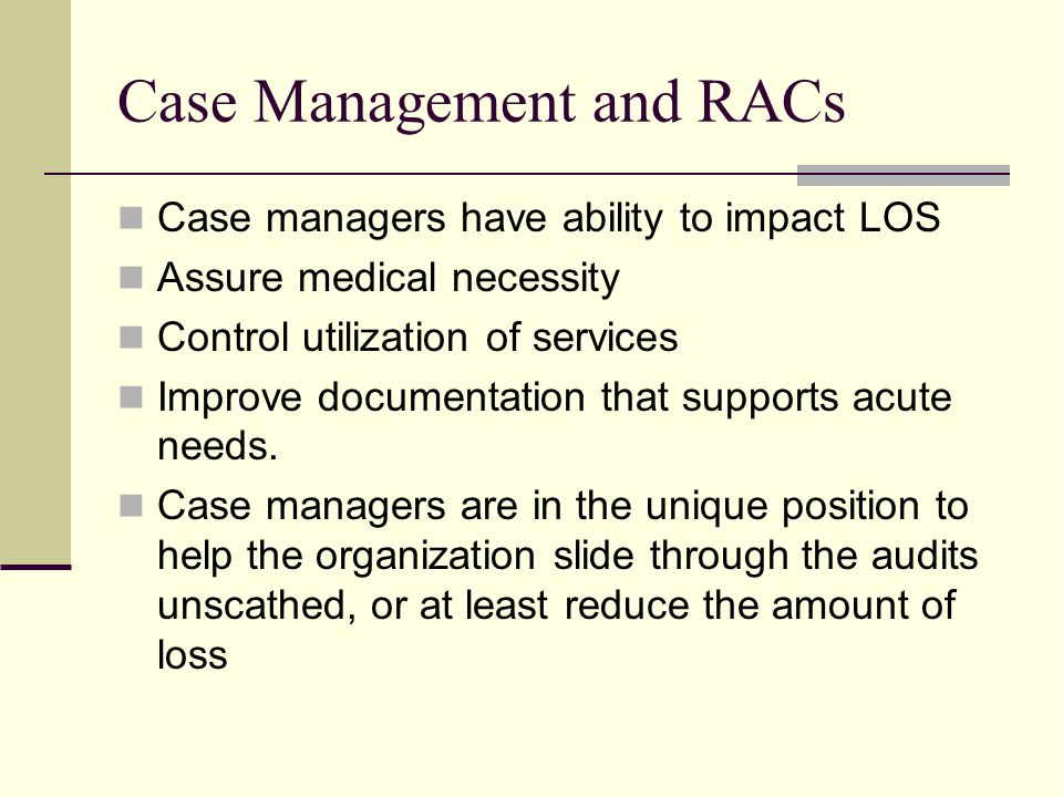 Case Management and RACs
