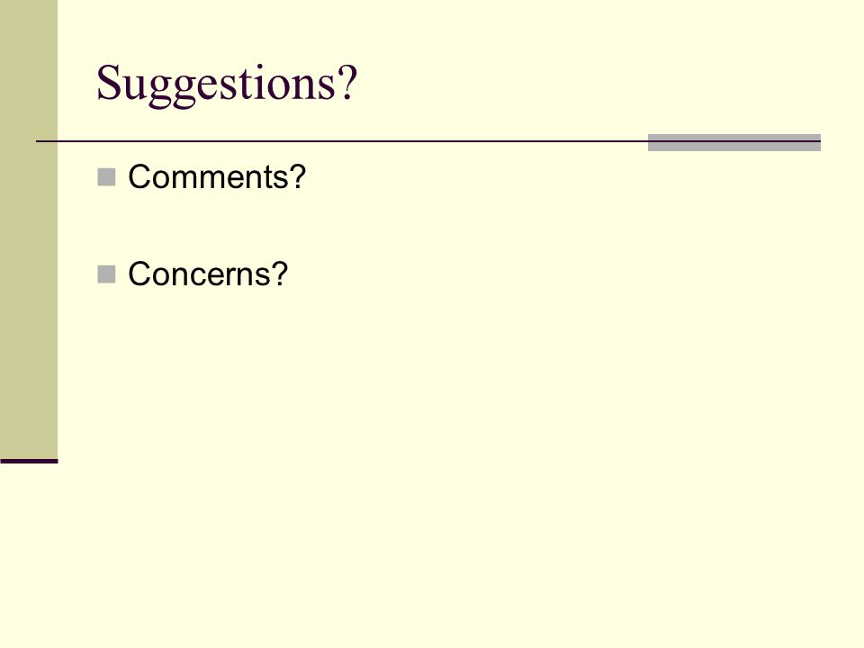 Suggestions Comments Concerns