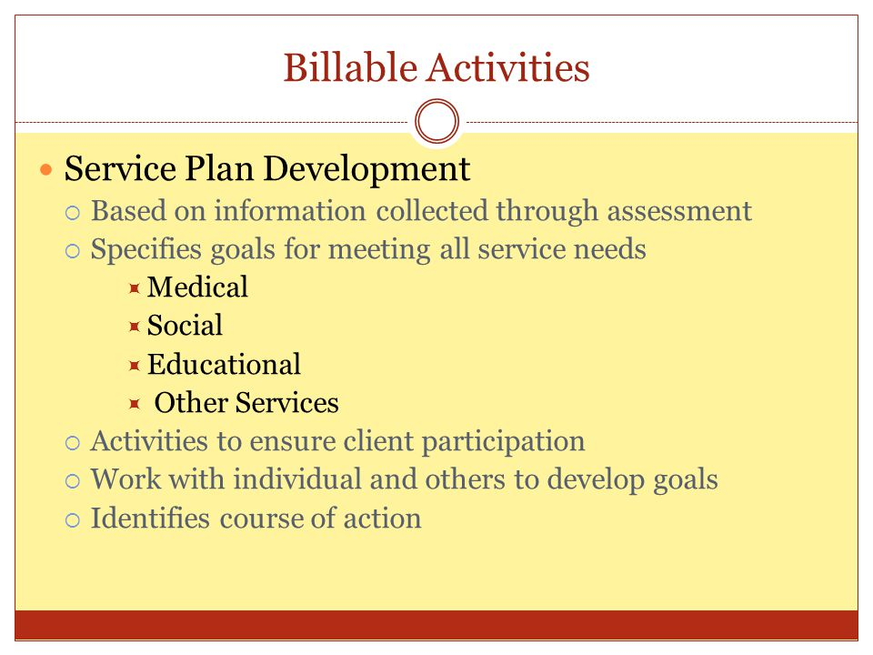 Billable Activities Service Plan Development