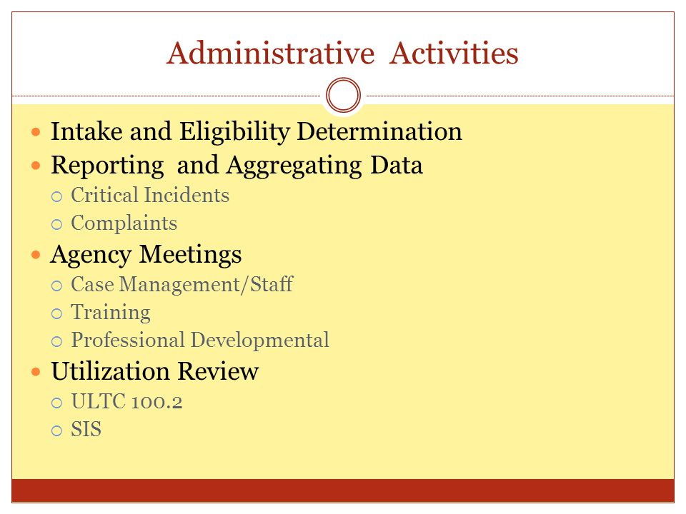 Administrative Activities