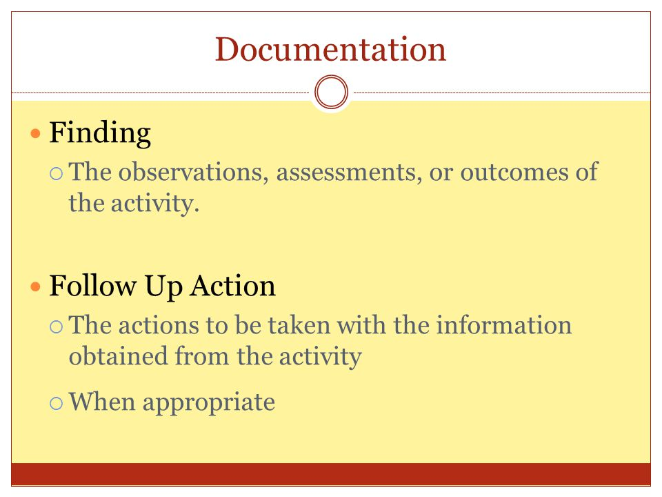 Documentation Finding Follow Up Action