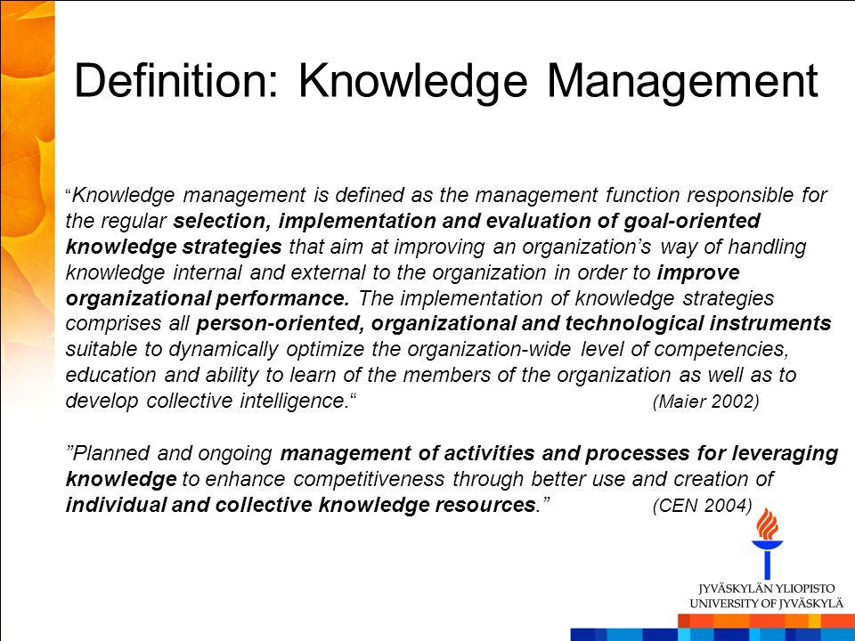 Definition: Knowledge Management