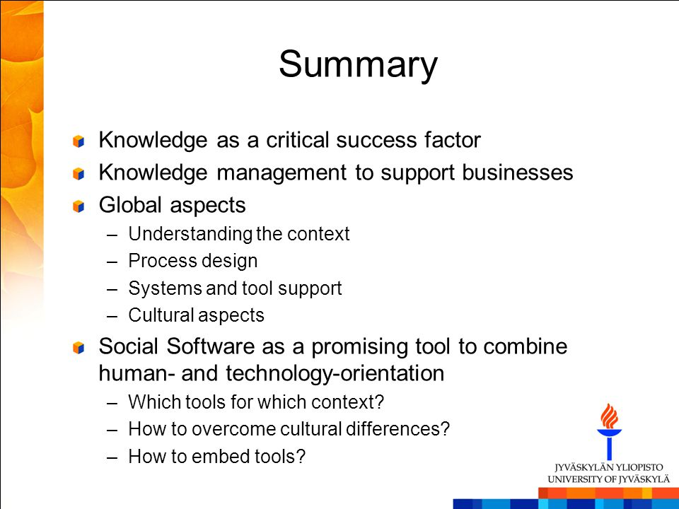 Summary Knowledge as a critical success factor