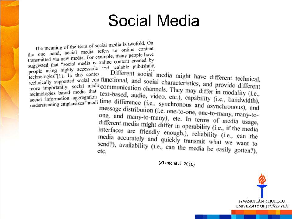 Social Media (Zheng et al. 2010)