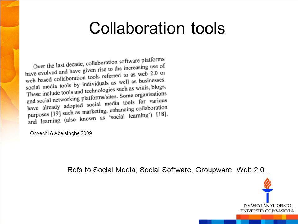 Collaboration tools Onyechi & Abeisinghe 2009.