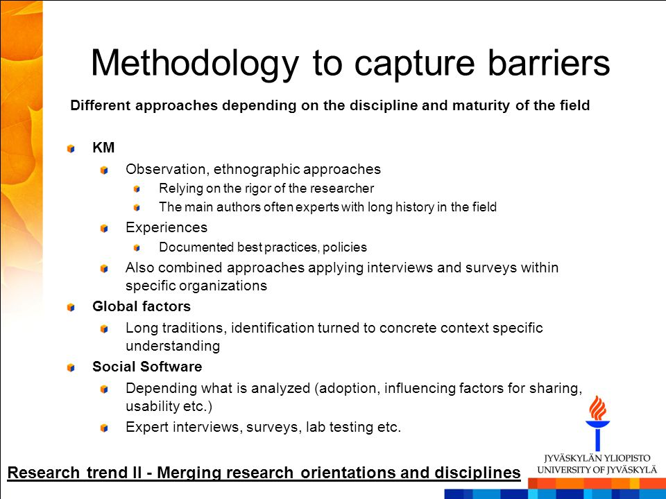 Methodology to capture barriers